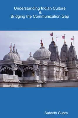 Understanding Indian Culture & Bridging the Communication Gap