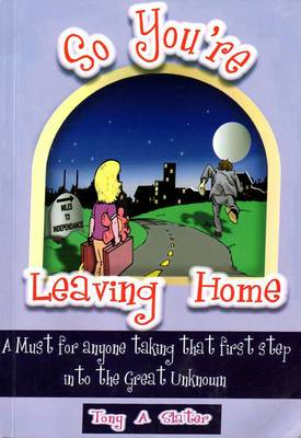 So You're Leaving Home