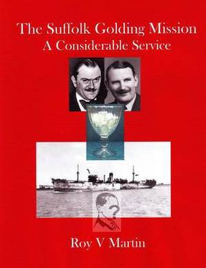 The Suffolk Golding Mission: A Considerable Service