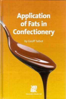 Application of Fats in Confectionery