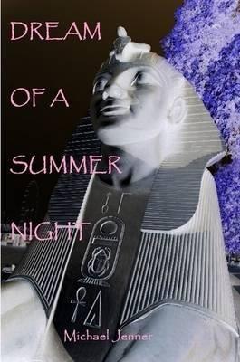 Dream of A Summer Night