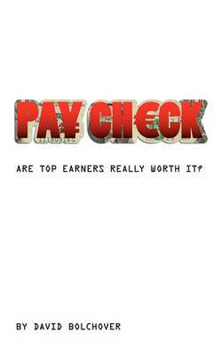Pay Check: Are Top Earners Really Worth It?