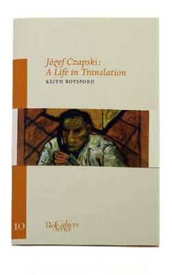 Jozef Czapski - A Life in Translation