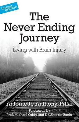 The Never Ending Journey: Living with Brain Injury