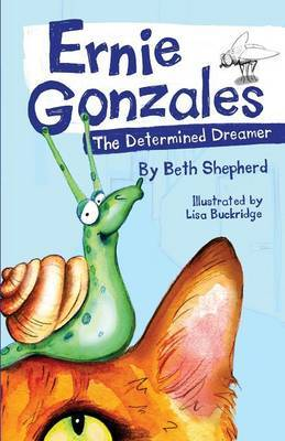 Ernie Gonzales: The Determined Dreamer