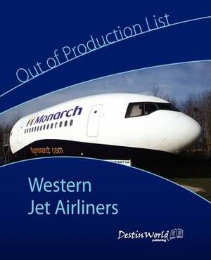 Out of Production List - Western Jet Airliners