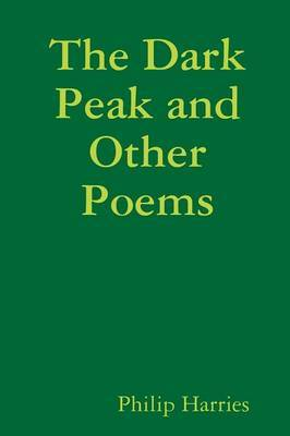 The Dark Peak and Other Poems