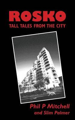 Rosko: Tall Tales from the City