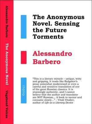 The Anonymous Novel: Sensing the Future Torments