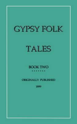 Gypsy Folk Tales: Bk. 2