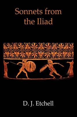 Sonnets from the Iliad