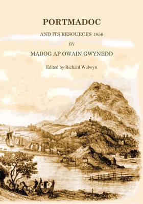 Portmadoc and its Resources 1856