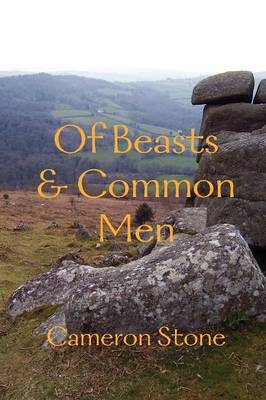 Of Beasts & Common Men
