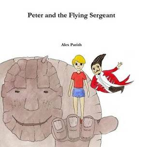 Peter and the Flying Sergeant