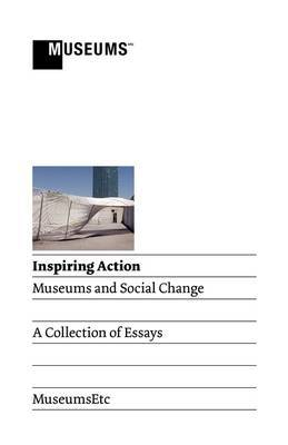 Inspiring Action: Museums and Social Change