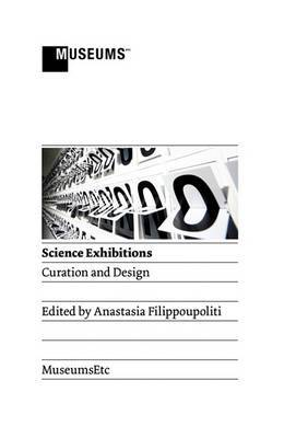 Science Exhibitions: Curation and Design