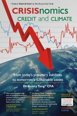 CRISISnomics, Credit and Climate: From Today's Planetary Liabilities to Tomorrow's Sustainable Assets