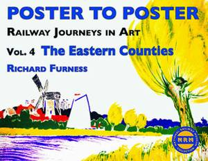 Railway Journeys in Art: The Eastern Counties: v. 4