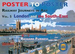 Railway Journeys in Art: London and the South East: v. 5