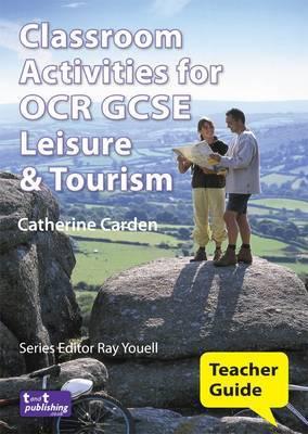 Classroom Activities for OCR Gcse Leisure & Tourism