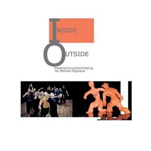 Inside/Outside: Theatre/Movement/Being