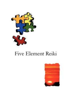 Five Element Reiki