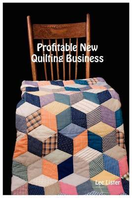 Profitable New Quilting Business