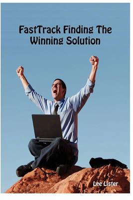 FastTrack Finding The Winning Solution