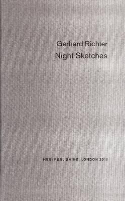 Gerhard Richter: Night Sketches