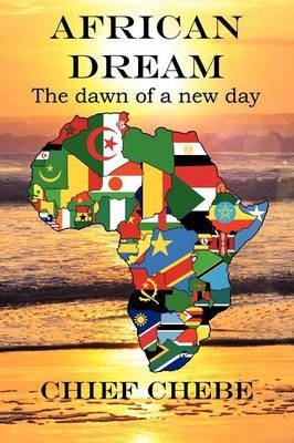 African Dream: The Dawn of a New Day