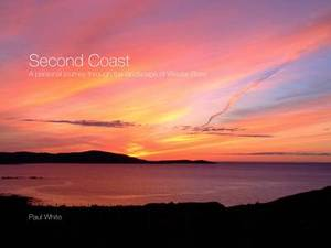 Second Coast: A Personal Journey Through the Landscape of Wester Ross