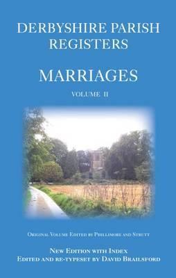 Derbyshire Parish Registers: Marriages: v. 2