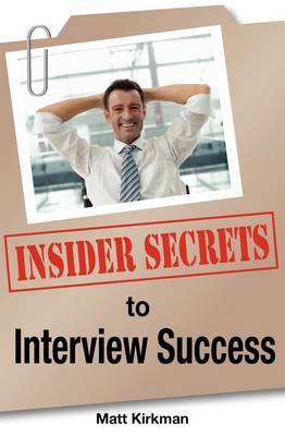 Insider Secrets to Interview Success