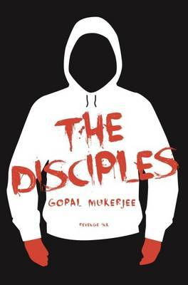 The Disciples: A Novel for the Apocalypse