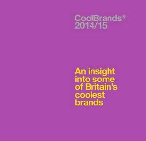 Coolbrands: An Insight into Some of Britain's Coolest Brands: 2014/2015