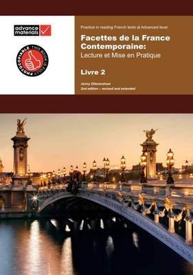 Facettes de la France contemporaine Level 2 Practice Book: Lecture et Mise en Pratique