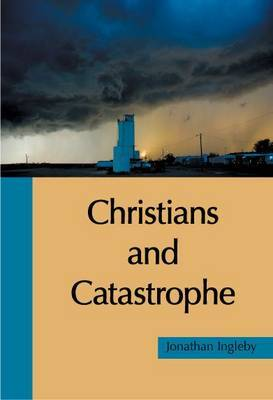 Christians and Catastrophe