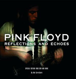 Pink Floyd: Reflections and Echos