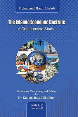The Islamic Economic Doctrine: A Comparative Study