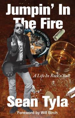 Jumpin' in the Fire: A Life in Rock 'n' Roll