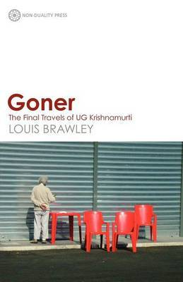 Goner: The Final Travels of UG Krishnamurti