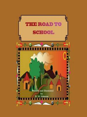 The Road to School: No. 1