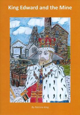 King Edward and the Mine