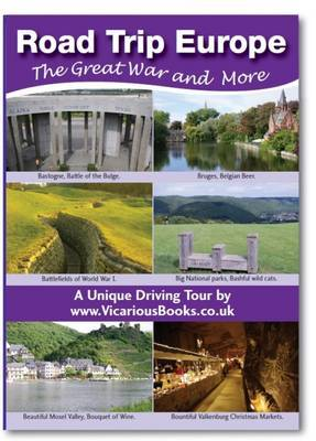 Road Trip Europe: The Great War and More