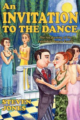 An Invitation to the Dance: The Awakening of the Extended Human Family