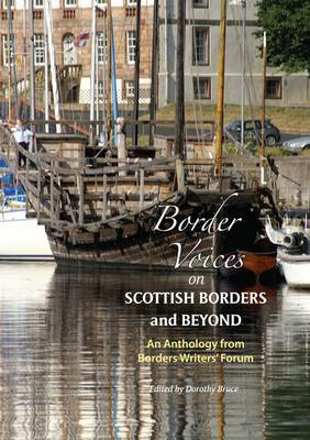 Border Voices on Scottish Borders and Beyond