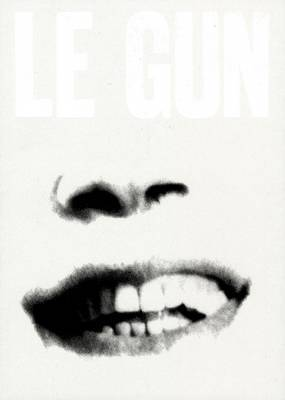 LE GUN No.5: Close Eyes to Exit: 5