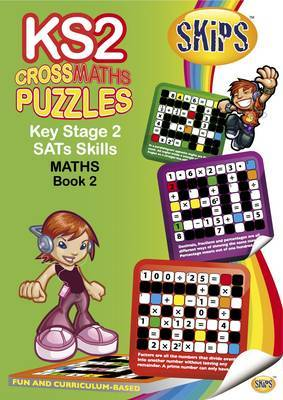 SKIPS CrossWord Puzzles Key Stage 2 Maths SATs CrossMaths: Bk 2