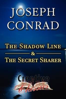 The Shadow Line & The Secret Sharer