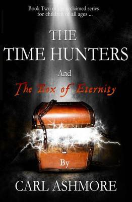 The Time Hunters and the Box of Eternity